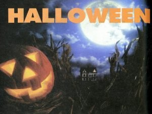 ITS HALLOWEEN Its Halloween its Halloween The moon