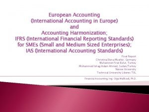 European Accounting International Accounting in Europe and Accounting