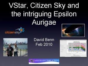VStar Citizen Sky and the intriguing Epsilon Aurigae
