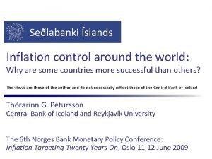 Selabanki slands Inflation control around the world Why