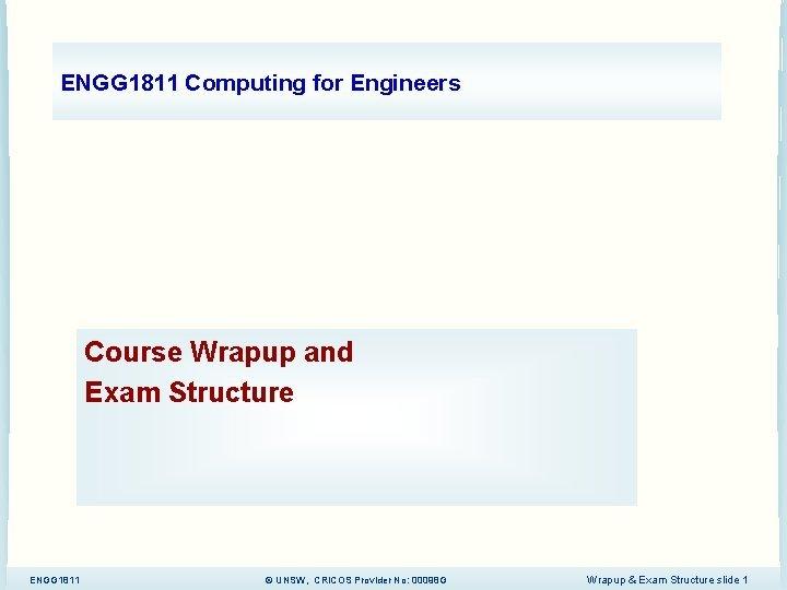 ENGG 1811 Computing for Engineers Course Wrapup and