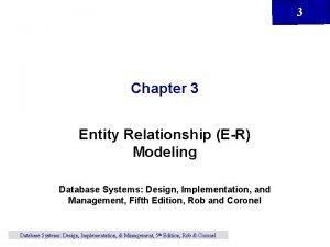 3 Chapter 3 Entity Relationship ER Modeling Database
