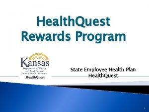 Health Quest Rewards Program State Employee Health Plan