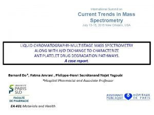 International Summit on Current Trends in Mass Spectrometry