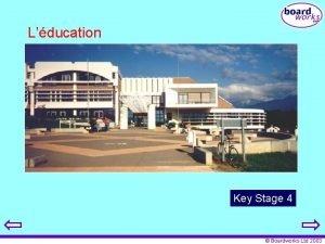 Lducation Key Stage 4 Boardworks Ltd 2003 Teachers
