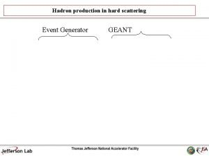 Hadron production in hard scattering Event Generator GEANT