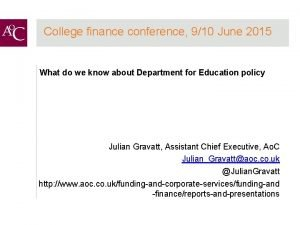 College finance conference 910 June 2015 What do