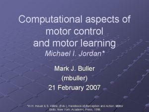 Computational aspects of motor control and motor learning