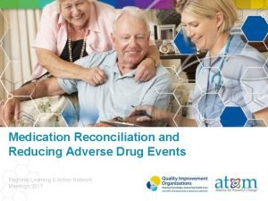Medication Reconciliation and Reducing Adverse Drug Events Regional