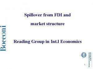Spillover from FDI and market structure Reading Group
