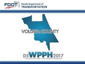 Florida Department of TRANSPORTATION Florida Department of TRANSPORTATION