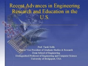 Recent Advances in Engineering Research and Education in