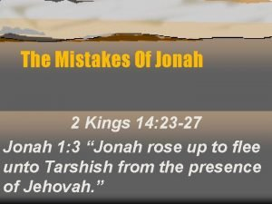 The Mistakes Of Jonah 2 Kings 14 23