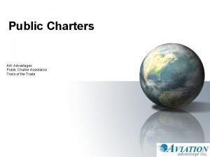 Public Charters AAI Advantages Public Charter Assistance Tools