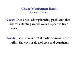 Chase Manhattan Bank By South Group Case Chase