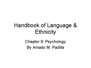 Handbook of Language Ethnicity Chapter 8 Psychology By