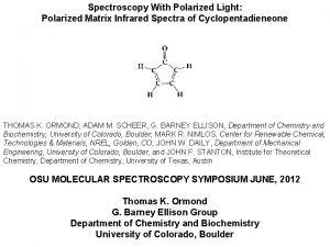 Spectroscopy With Polarized Light Polarized Matrix Infrared Spectra