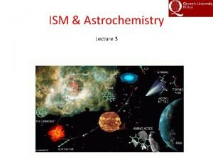 ISM Astrochemistry Lecture 3 Models History 1950 1972