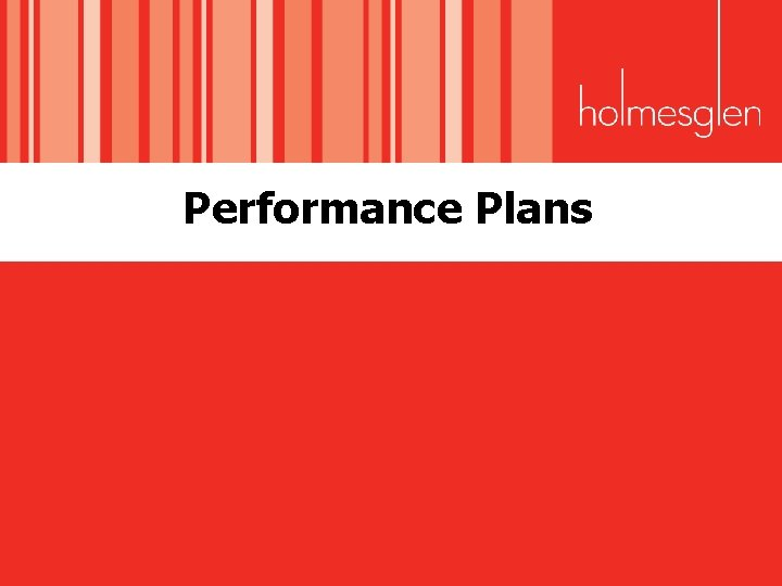 Performance Plans Outcomes How to develop and implement