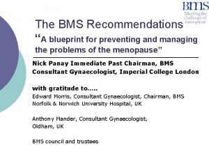 The BMS Recommendations A blueprint for preventing and
