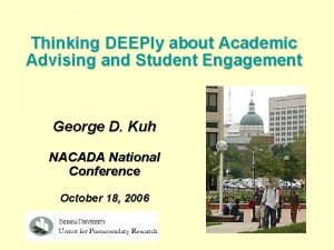 Thinking DEEPly about Academic Advising and Student Engagement
