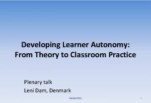 Developing Learner Autonomy From Theory to Classroom Practice