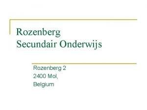 Rozenberg Secundair Onderwijs Rozenberg 2 2400 Mol Belgium