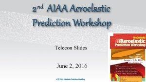 Telecon Slides June 2 2016 Telecon agenda June