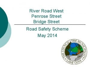 River Road West Penrose Street Bridge Street Road