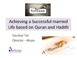 Achieving a Successful married Life based on Quran