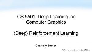 CS 6501 Deep Learning for Computer Graphics Deep