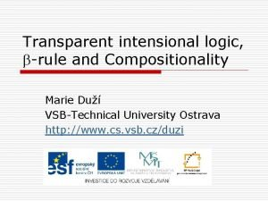Transparent intensional logic rule and Compositionality Marie Du