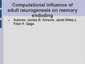 Computational influence of adult neurogenesis on memory endoding