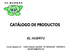 CATLOGO DE PRODUCTOS EL HUERTU CLuis Hauzeur 20