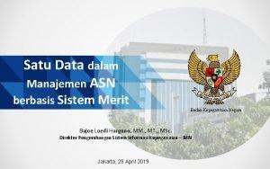 Satu Data dalam Manajemen ASN berbasis Sistem Merit