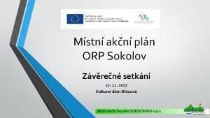 Mstn akn pln ORP Sokolov Zvren setkn 27