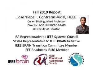 Fall 2019 Report Jose Pepe L ContrerasVidal FIEEE