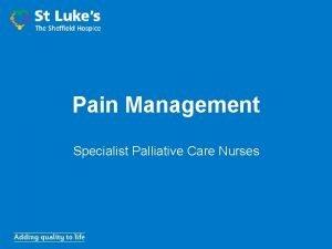 Pain Management Specialist Palliative Care Nurses Learning Outcomes