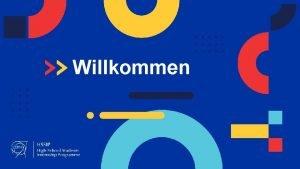 Welcome Willkommen Welcome Indico Agenda Your programme agenda