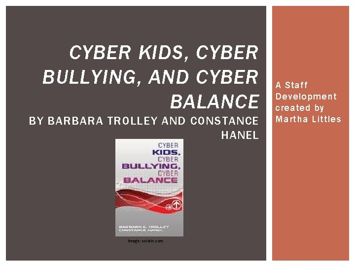 CYBER KIDS CYBER BULLYING AND CYBER BALANCE BY