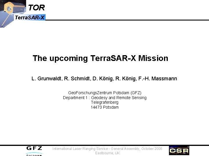 TOR Terra SARX The upcoming Terra SARX Mission