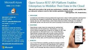 MINICASE STUDY Open Source REST API Platform Enables