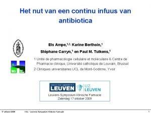 Het nut van een continu infuus van antibiotica