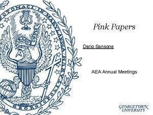 Pink Papers Dario Sansone AEA Annual Meetings Pink