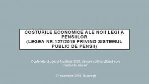 COSTURILE ECONOMICE ALE NOII LEGI A PENSIILOR LEGEA