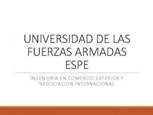 UNIVERSIDAD DE LAS FUERZAS ARMADAS ESPE INGENIERIA EN