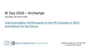 BI Day 2016 Archamps Thursday 10 march 2016