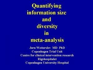 Quantifying information size and diversity in metaanalysis Jrn
