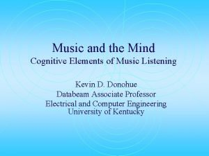 Music and the Mind Cognitive Elements of Music