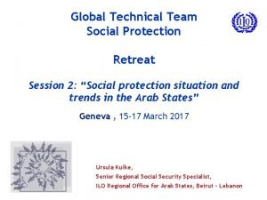 Global Technical Team Social Protection Retreat Session 2